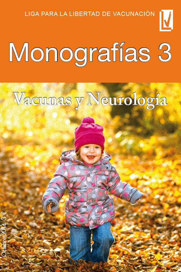 Monografías 03: vacunas y neurología